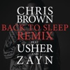 Back to Sleep (REMIX) [feat. Usher & ZAYN] - Single, Chris Brown