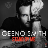 Geeno Smith - Stand by Me (Remixes) - EP artwork