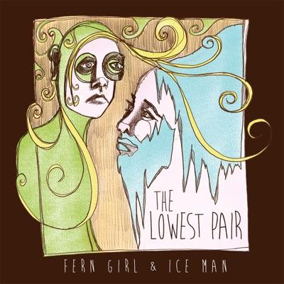 Fern Girl & Ice Man
