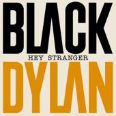 Black Dylan - Hey Stranger (feat. Wafande & Nuplex) artwork