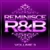 Reminisce R&B, Vol. 3