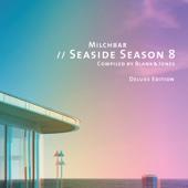Milchbar: Seaside Season 8 (Deluxe Edition)