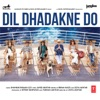 Dil Dhadakne Do (Original Motion Picture Soundtrack) - EP