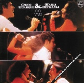 Chico Buarque & Maria Bethânia (Ao Vivo)