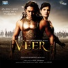 Veer (Original Motion Picture Soundtrack)