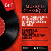 Mozart: Piano Concerto, K. 414 & Rondo, K. 386 - Haydn: Piano Concerto, Hob. XVIII:11 (Mono Version)