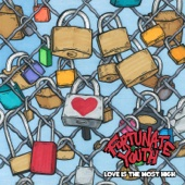 Love Is the Most High - Fortunate Youth