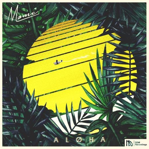Møme - Aloha (feat. Merryn Jeann)