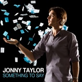 Something to Say - Jonny Taylor