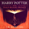 Harry Potter and the Half-Blood Prince, Book 6 (Unabridged) - J.K. Rowling
