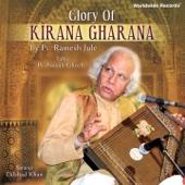 Glory of Kirana Gharana