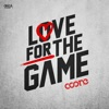 Love for the Game (Extended Mix)