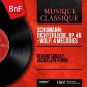 Schumann: Dichterliebe, Op. 48 - Wolf: 4 Mélodies (Mono Version)