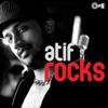 Atif Rocks