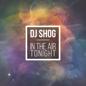 dj shog-in the air tonight (mann and meer remix)