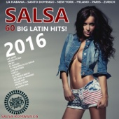 Salsa 2016 (60 Big Latin Hits - Salsa Romantica)