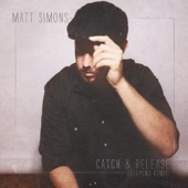 Matt Simons - Catch & Release (Deepend Remix) artwork