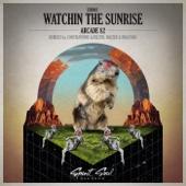 Watchin the Sunrise (Holter & Mogyoro Remix) - Arcade 82