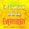 Everybody (Mike Candys Remix) - EP, DJ Bobo & Inna