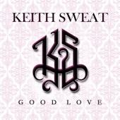 Good Love - Keith Sweat Cover Art