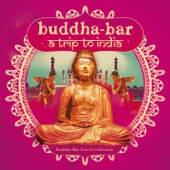 Buddha-Bar, A Trip to India