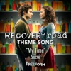 My Time (Recovery Road Theme Song) - Single