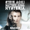 Hysteria (feat. Matthew Koma) [Remixes] - EP