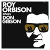 Sings Don Gibson (Remastered), Roy Orbison