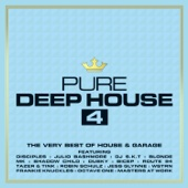 Pure Deep House 4 - The Very Best of House & Garage - Various Artists