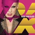 Raise Your Glass - Single