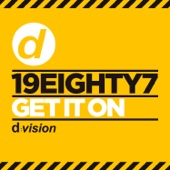 Get It On - 19eighty7