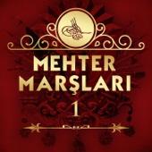 Mehter - Mehter Marşları, Vol. 1 artwork