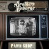 It Ain t My Fault - Brothers Osborne mp3