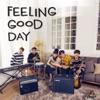 Feeling Good Day - EP