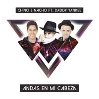 descargar bajar mp3 Chino & Nacho Andas En Mi Cabeza (feat. Daddy Yankee)