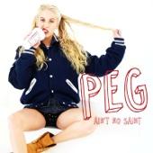 Peg Parnevik - Ain't No Saint bild