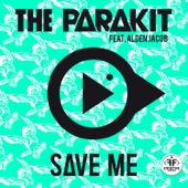 The Parakit - Save Me (feat. Alden Jacob) обложка