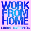 Work from Home (Originally Performed by Fifth Harmony) [Instrumental Karaoke Version] - Single