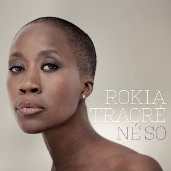 Né So – Rokia Traoré