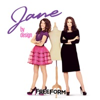 Jane By Design, Season 1 (iTunes)