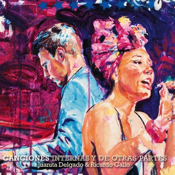 Canciones Internas y de Otras Partes Ricardo Gallo  Juanita Delgado CD cover