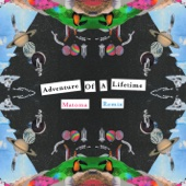 [Download] Adventure of a Lifetime (Matoma Remix) MP3