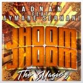 Jhoom Jhoom (feat. Aymane Serhani)