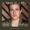 One Call Away (Acoustic) - Single, 2016