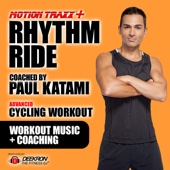 Rhythm Ride: Coached Cycling - Spinning Workout Music Mix, Advanced High Intensity Intervals With Fitness Instructor Paul Katami