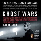 Ghost Wars: The Secret History of the CIA, Afghanistan, and bin Laden, from the Soviet Invasion to September 10, 2001 (Unabridged) - Steve Coll Cover Art