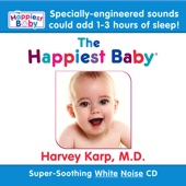The Happiest Baby On the Block: Soothing White Noise Sleep Sounds - Dr. Harvey Karp Cover Art