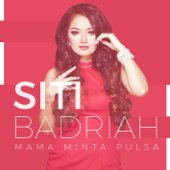 Download Siti Badriah - Mama Minta Pulsa