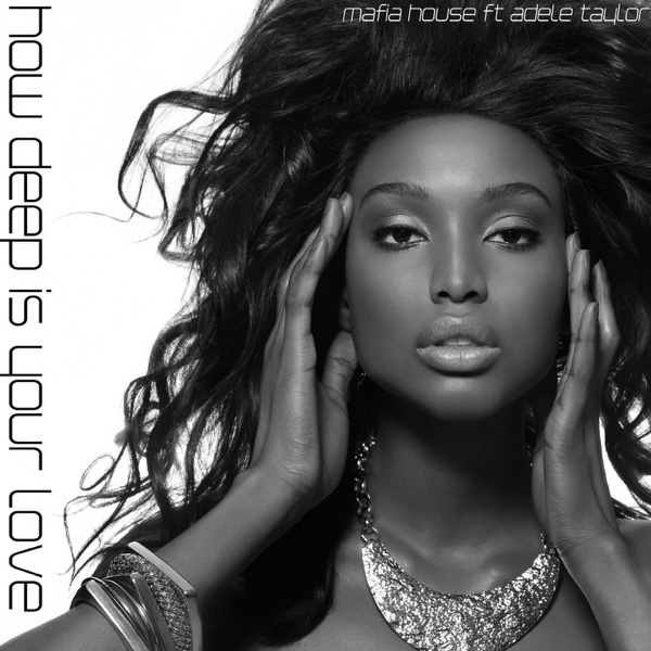 How Deep Is Your Love feat Adele Taylor Adele Taylor CD cover