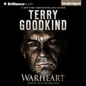 Terry Goodkind - Warheart: Sword of Truth, Book 15 (Unabridged)  artwork